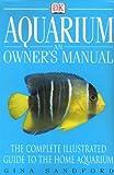 Aquarium: An Owner's Manual