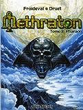 Methraton, Tome 3 - Pharaon