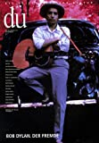 du - Zeitschrift f�r Kultur: Nr.716 : Bob Dylan. Der Fremde: Mai 2001