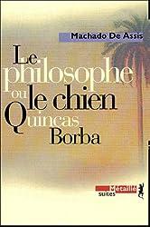 Le philosophe ou le chien Quincas Borba