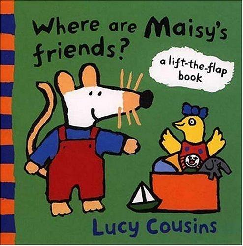 Where Are Maisy's Friends? por Lucy Cousins