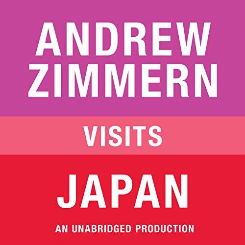 Andrew Zimmern Visits Japan  Audiolibri