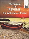 ISC Workbook on REVERIE (ISC Collection of Poems) for the ISC Examination in and after 2019