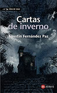 Cartas de inverno par Agustín Fernandez Paz