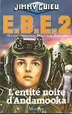 EBE, Tome 2 - L'entité noire d'Andamooka