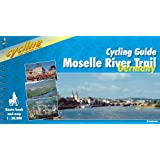Moselle River Trail: Cycling Guide - From Metz to Rhine (Cycline)