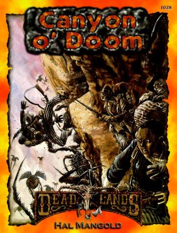 Canyon O' Doom (Deadlands: The Weird West) -