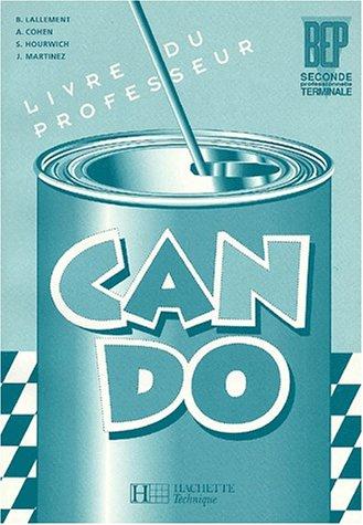 Anglais BEP/2nde Pro/Terminale Can Do. Livre du professeur par Angèle Cohen, Sasha Hourwich, Brigitte Lallement, Judy Martinez