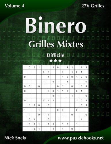 Binero Grilles Mixtes - Difficile - Volume 4-276 Grilles par Nick Snels