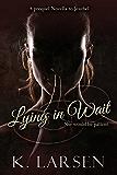 Lying in Wait: A Companion Novella to Jezebel