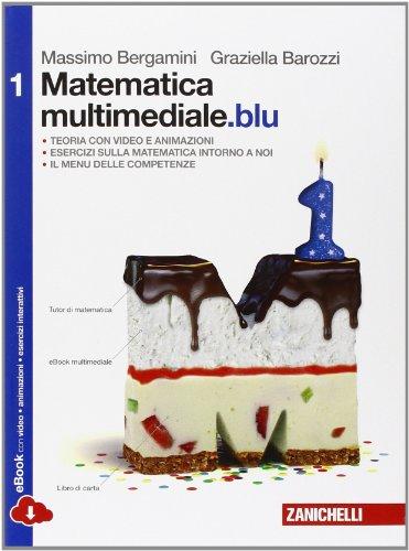 Matematica multimediale.blu. Per le Scuole superiori. Con e-book. Con espansione online: 1
