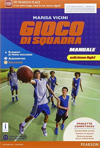 Gioco di squadra. Ediz. light. Per la Scuola media. Con e-book. Con espansione online