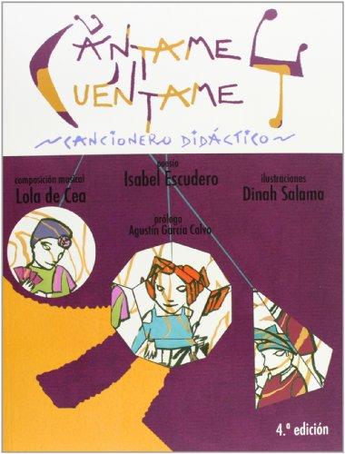 Cántame Y Cuéntame. Cancionero Didáctico - 4º Edición (VARIA)