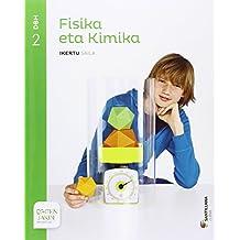 FISIKA ETA KIMIKA IKERTU SAILA 2 DBH EGITEN JAKIN - 9788491081760