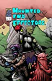 Haunted.End.Effectors. Issue #1: Autumn, Triangles, and Grey Repairs (Haunted. End.Effectors.) (English Edition)