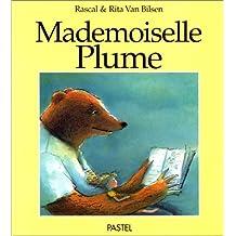 Mademoiselle Plume