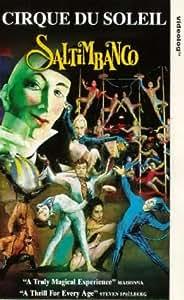 Cirque Du Soleil: Saltimbanco [VHS]