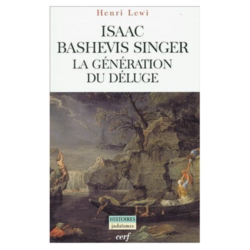 Isaac Bashevis Singer. La génération du déluge