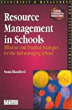 Resource Management in Schools: Effective and Practical Strategies for the Self-Managing School (Schools Management Solutions)