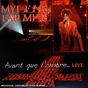 Avant Que L'Ombre... Live