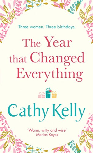 The Year that Changed Everything by [Kelly, Cathy]