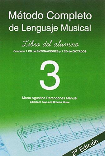 MÉTODO COMPLETO DE LENGUAJE MUSICAL 3º NIVEL LIBRO DEL ALUMNO 2ª EDICIÓN por MARÍA AGUSTINA PERANDONES MÁNUEL