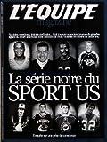 Telecharger Livres EQUIPE MAGAZINE No 1571 du 25 08 2012 LA SERIE NOIRE DU SPORT US ENQUETE SUR UNE PRISE DE CONSCIENCE SUICIDES OVERDOSES LESION CEREBRALES 8 JOURS OU ANCIENS JOUEURS AMERICAINS SONT DECEDES DE MORT VIOLENTE EN MOINS DE 2 ANS (PDF,EPUB,MOBI) gratuits en Francaise