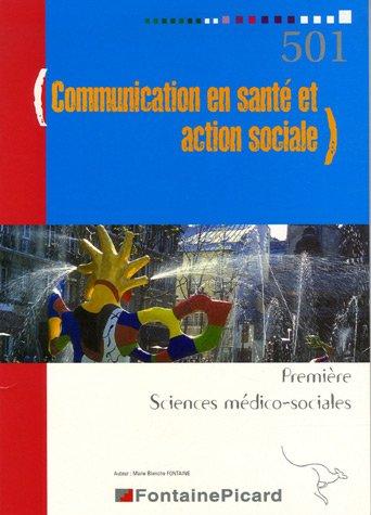 Communication en santé et action sociale 1e Sciences médico-sociales
