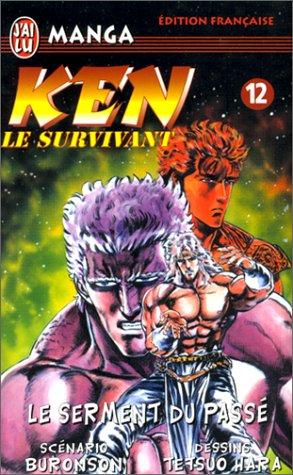 Ken le survivant, tome 12 : Le Serment du passé