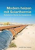 Image de Modern heizen mit Solarthermie: Sicherheit im Wandel der Energiewende