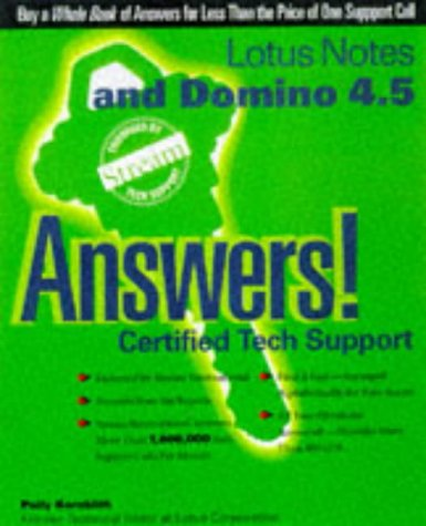 Lotus Notes and Domino 4.5 Answers!: Certified Tech Support (Osborne's answers!: certified tech support)