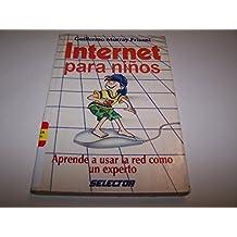 Internet para ninos / Children's Internet