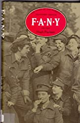 F. A. N. Y. The Story of the Women's Transport Service, 1907-84