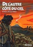 De l'autre côté du ciel | Brisou-Pellen, Evelyne (1947-....). Auteur