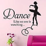 MEIJING Wandtattoo Wandaufkleber Schriftzug Zitat Aufkleber Dance Like No One Is Watching Tanz wie niemand passt auf Ballett-Tänzer-Mädchen-Wand-Sagen Tapete Tapete Inspiration Wand Zitate