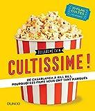 Cultissime! - De Casablanca à Kill Bill, pourquoi ces films nous ont tant marqués