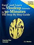 Excel 2016 The VLOOKUP Formula in 30 Minutes The Step-By-Step Guide