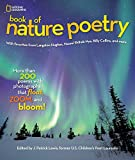 National Geographic Book of Nature Poetry: More than 200 Poems With Photographs That Float, Zoom, and Bloom! (Stories &
