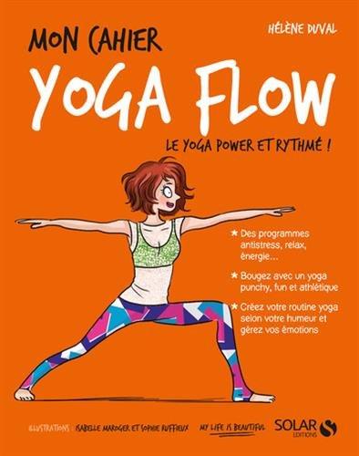 Mon Cahier Yoga Flow - Cahier de vacances