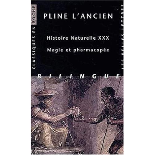 Histoire naturelle. Livre XXX : Magie et pharmacopée