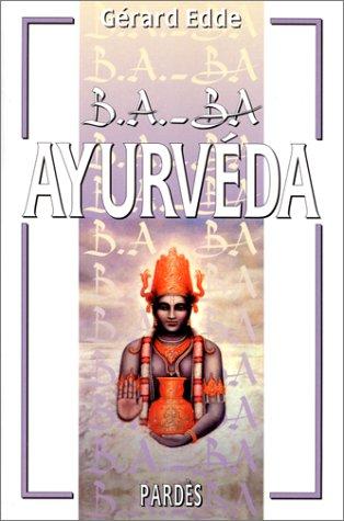 B.A.-BA de l'Ayurvéda