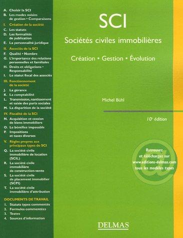 SCI Sociétés civiles immobilières : Création - Gestion - Evolution