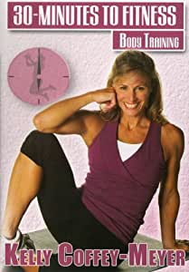 30 Minutes to Fitness: Body Training With Kelly [DVD] [2010] [US Import]
