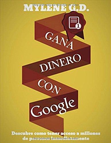 Gana Dinero con Google: Aparecer en Google YA