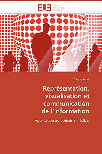 Représentation, visualisation et communication de l information par Salma Sassi
