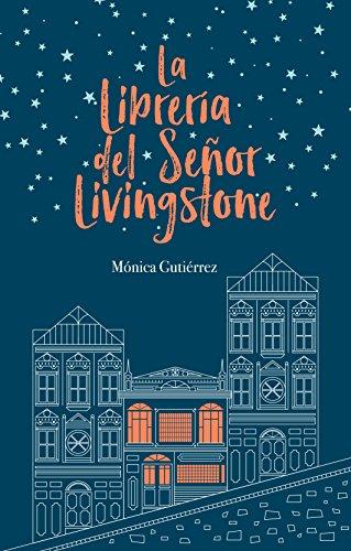 La librería del señor Livingstone (Spanish Edition)