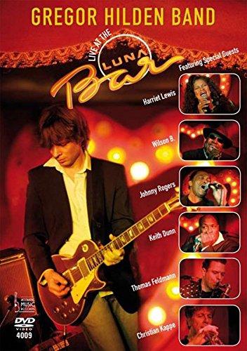 Gregor Hilden Band, Live at the Luna Bar, 1 DVD