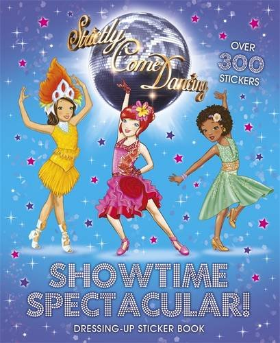 Strictly Come Dancing: Showtime Spectacular! Dressing Up Sticker Book