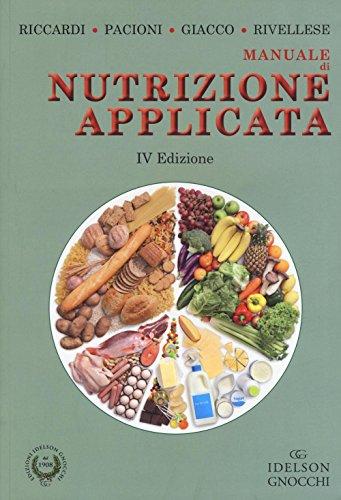 Manuale di nutrizione applicata. Ediz. illustrata