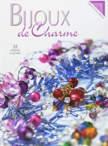 Bijoux de Charme : 35 Créations originales